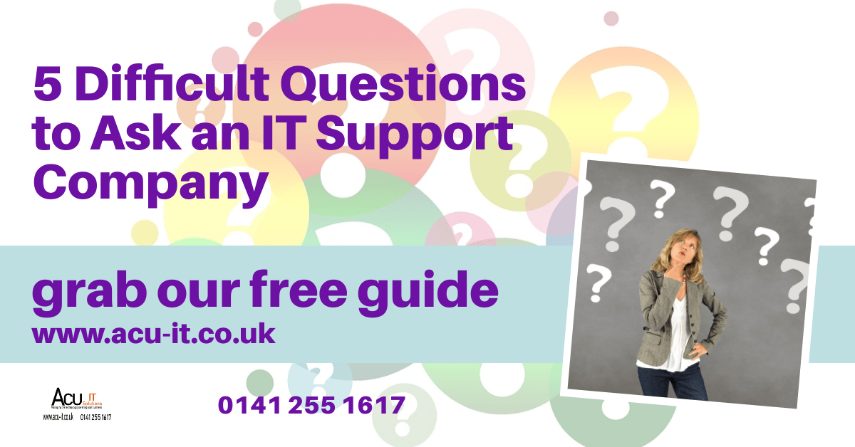 5 Difficult Questions to Ask an IT Support Company