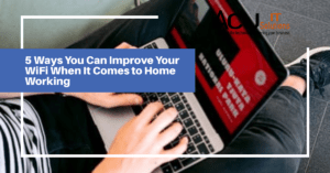 5 Ways You Can Improve Your WiFi When It Comes to Home Working