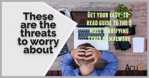 9 Most Terrifying Malware Threats