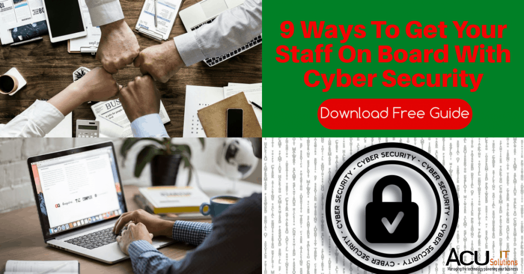 9 Ways To Get Your Staff On Board With Cyber Security
