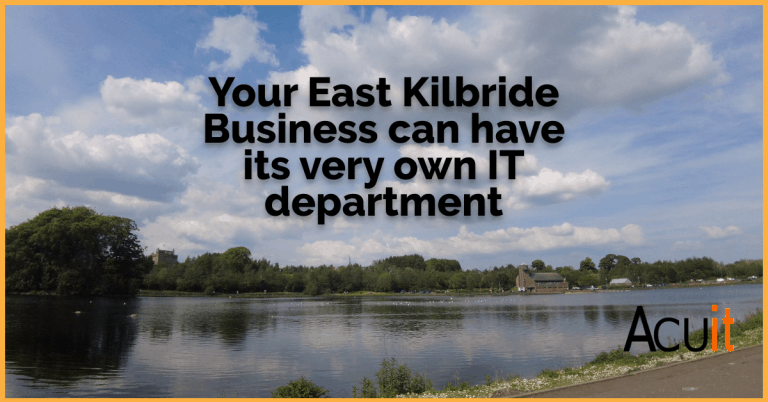 East Kilbride IT Support by Acu IT