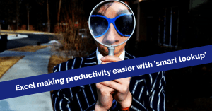 Excel Making productivity easier with Smart Lookup
