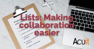 Lists Making collaboration easier