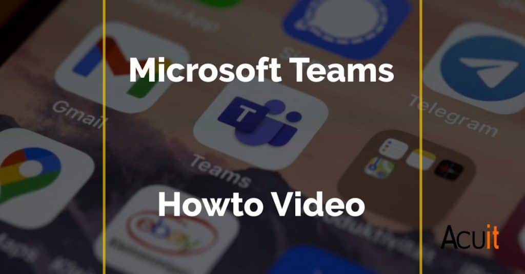 MS Teams - how to video