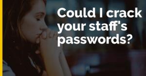 could i crack staff passwords-