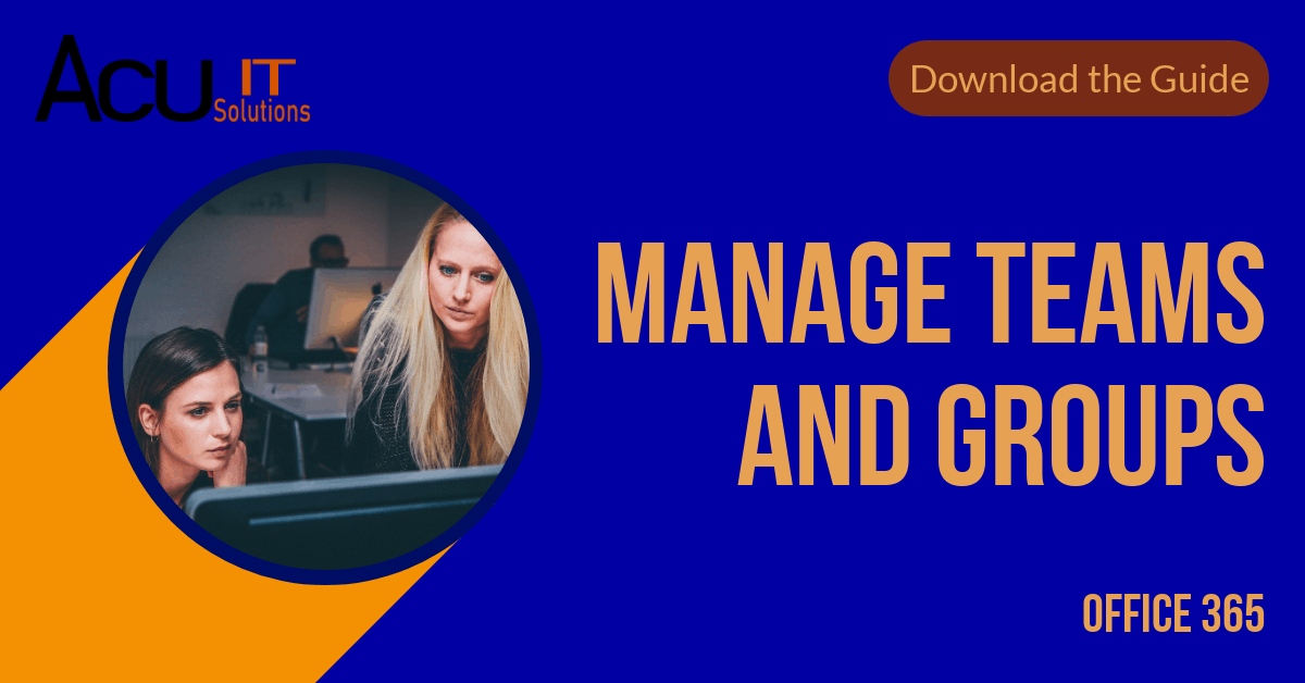 Manage teams & Groups with Office365 1