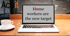 WFH workers are new cyber targets